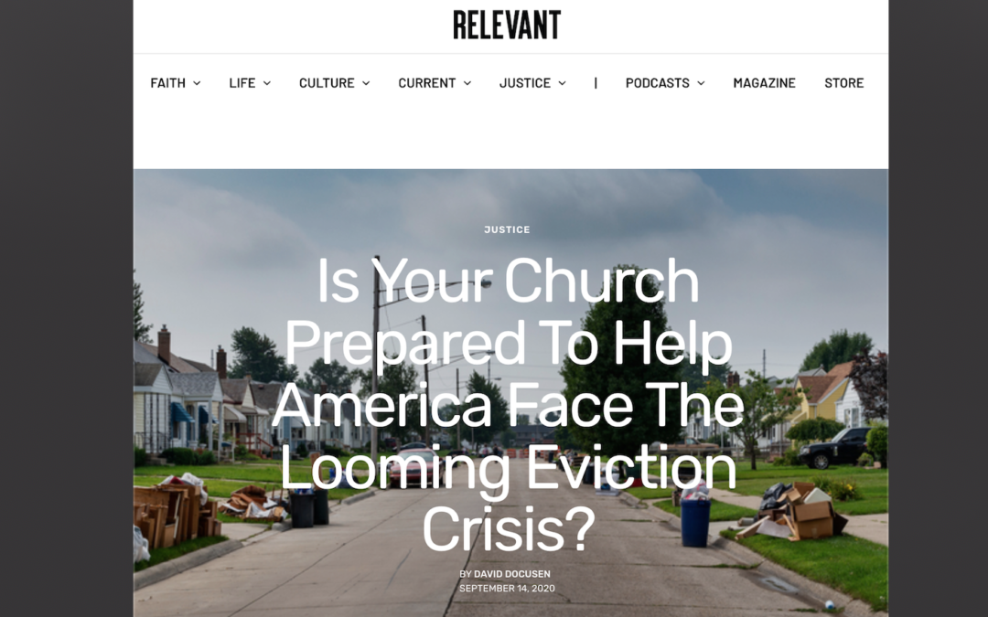 Is Your Church Prepared to Help America Face the Looming Eviction Crisis? (RELEVANT Magazine Article)